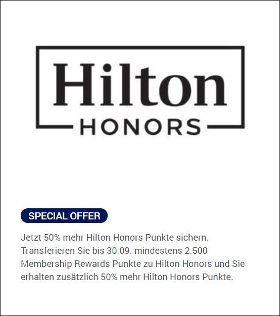 Special Offer 50% mehr Hilton Honors Bonus Extra Punkte bei Transfer von American Express Membership Rewards Punkten zu Hilton
